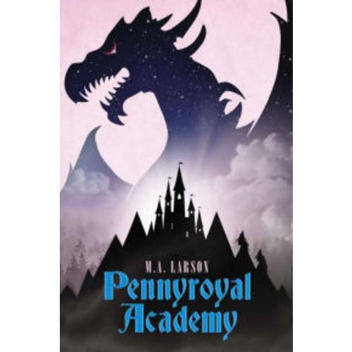 Pennyroyal Academy (Pennyroyal Academy Series #1)