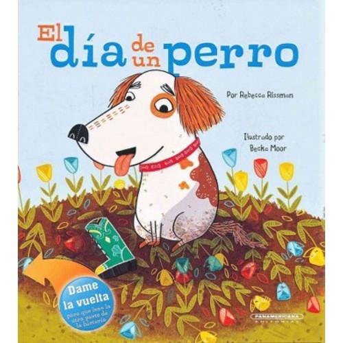 El dia de un perro / A Dog's Day (Paperback)