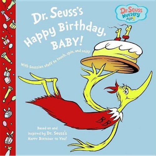 Dr. Seuss's Happy Birthday, Baby! (Dr. Seuss Nursery Collection) (Board Book) by Dr. Seuss