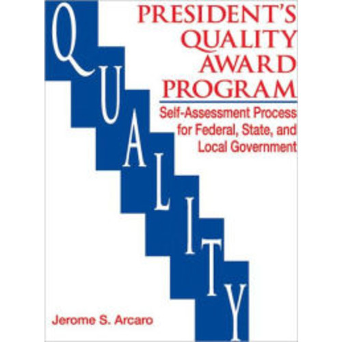 President's Quality Award Program - Self-Assessment Process for Federal, State and Local Government / Edition 1