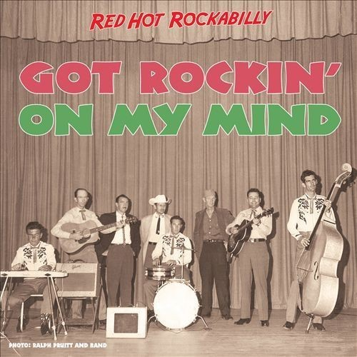 Got Rockin' on My Mind: Red Hot Rockabilly [CD]