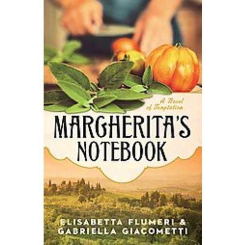 Margherita's Notebook: A Novel of Temptation (Paperback)