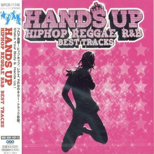 Hands Up: Hip Hop Reggae R&B Best Tracks [CD]