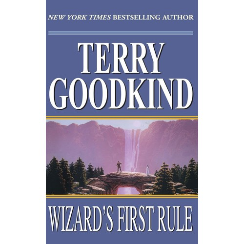 Wizard's First Rule (Sword of Truth Series)