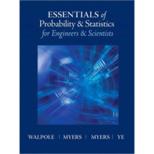 Essentials of Probabilty & Statistics for Engineers & Scientists / Edition 1