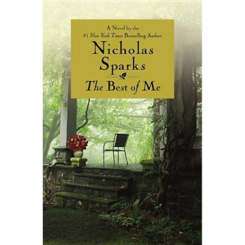 The Best of Me by Nicholas Sparks (Paperback) by Nicholas Sparks