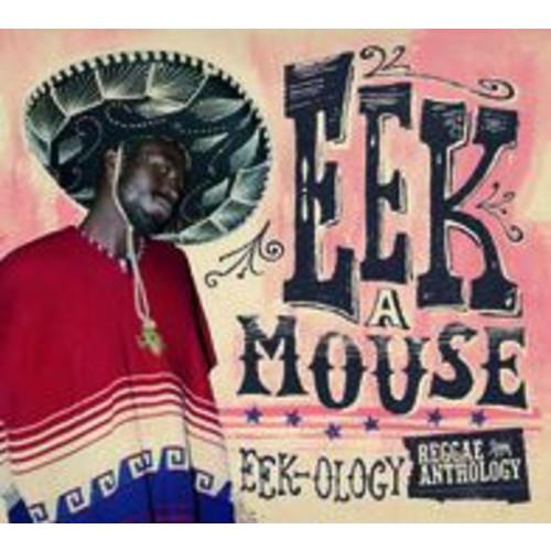 Reggae Anthology - Eek-Ology (Eek-A-Mouse)