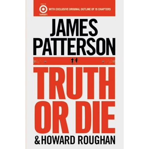 Truth or Die (Bonus Content) (Paperback) by James Patterson