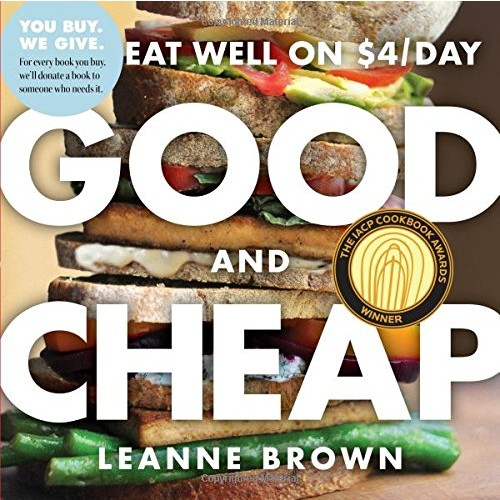 Good and Cheap: Eat Well on $4/Day