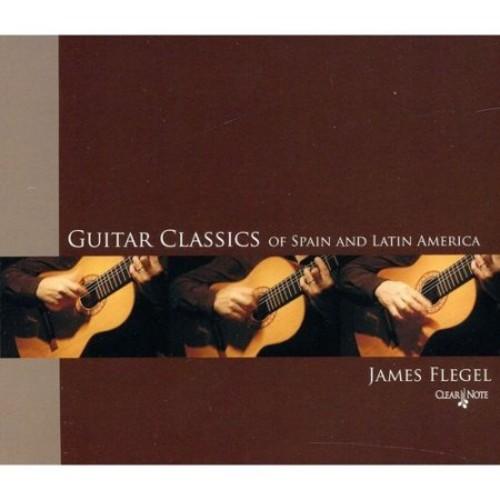 Guitar Classics of Spain and Latin America [CD]