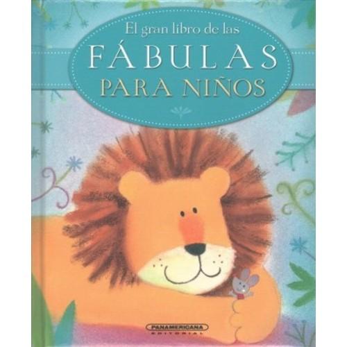 El gran libro de las fbulas para nios / The Lion Book of Nursey Fables (Hardcover) (Sophie