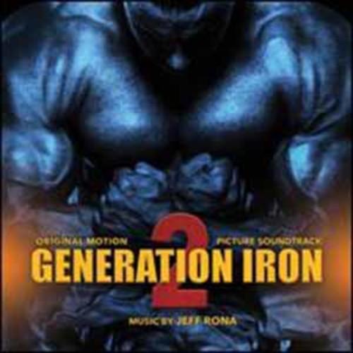 Jeff Rona - Generation Iron 2 (Original Score) [Audio CD]