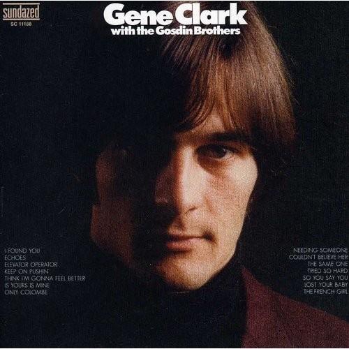 Gene Clark with the Gosdin Brothers [Bonus Tracks] [CD]