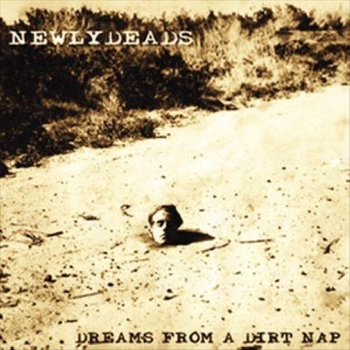 Dreams from a Dirt Nap [CD]