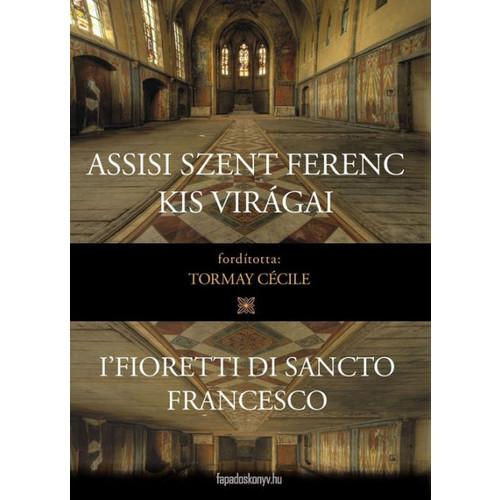 Assisi Szent Ferenc kis virgai
