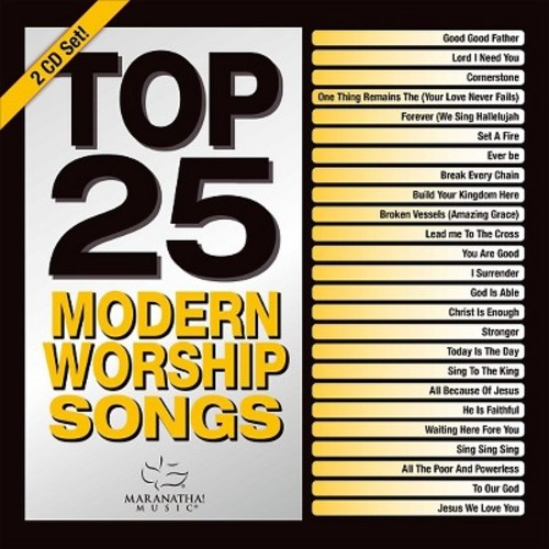 Maranatha Music - Top 25 Modern Worship Songs 2016