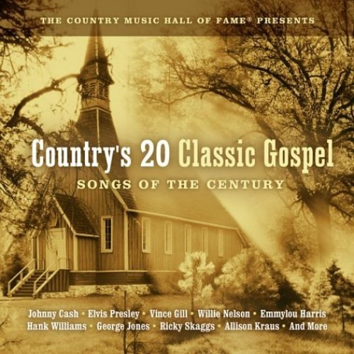 Country's 20 Classic Gospel Songs Of