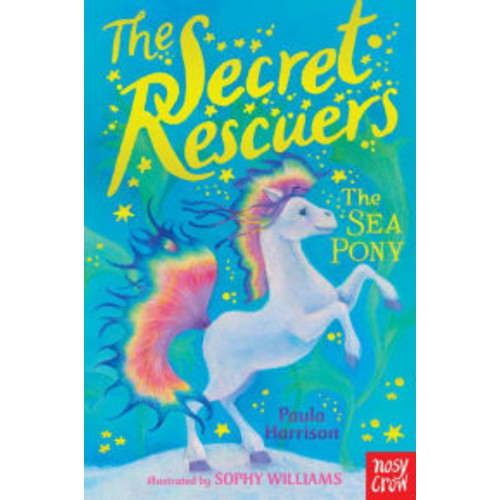 The Secret Rescuers: The Sea Pony