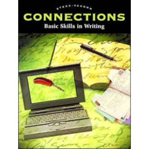 Steck-Vaughn Connections: Workbook Basic Skills in Writing