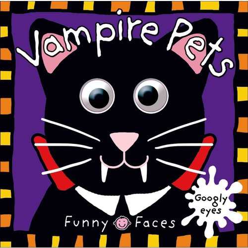 Vampire Pets: With Googly Eyes (Board book)