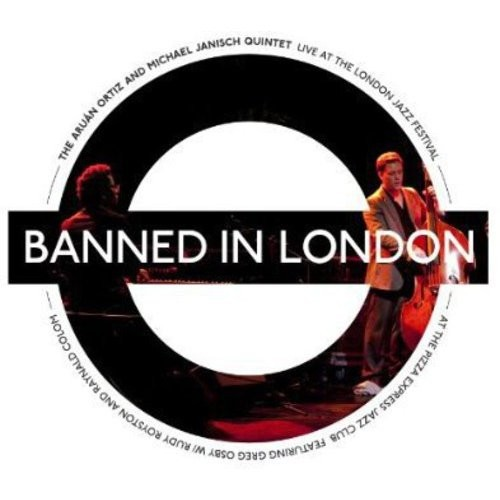 Banned In London: Live At The London Jazz Festival [CD]