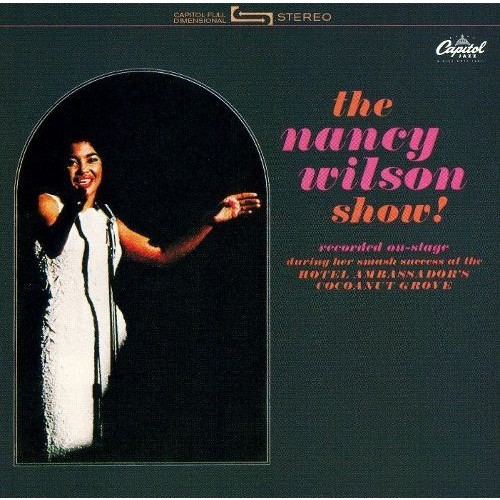 The Nancy Wilson Show! [CD]