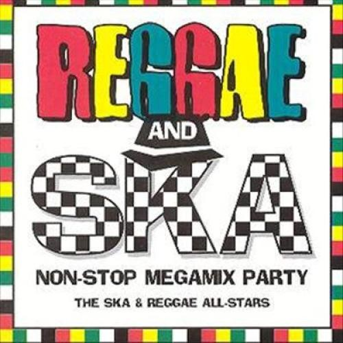 Reggae and Ska Non-Stop Megamix Party [CD]