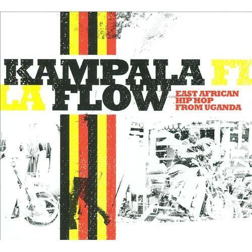 Kampala Flow: East African Hip Hop From Uganda [CD]