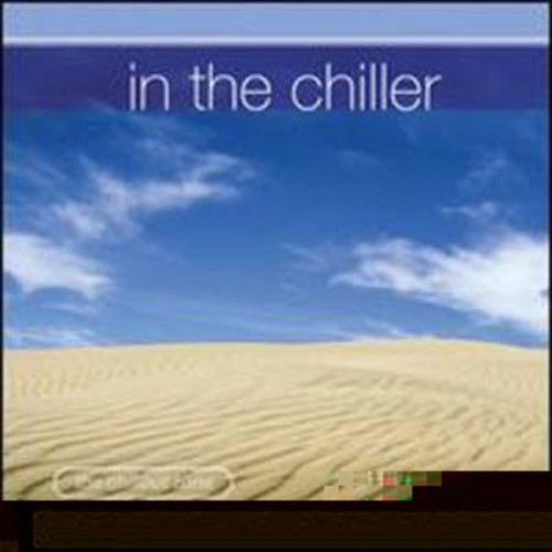 In the Chiller By Various Artists (Audio CD)