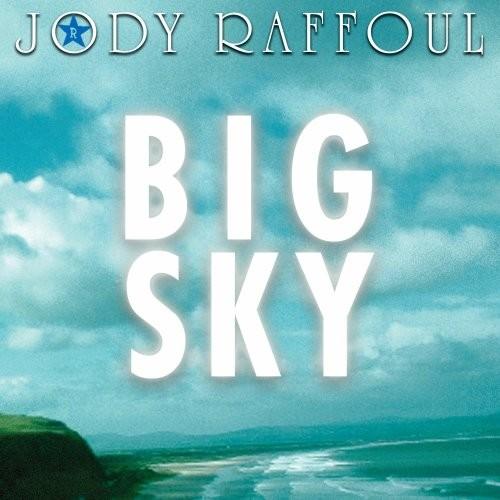 Jody Raffoul - Big Sky
