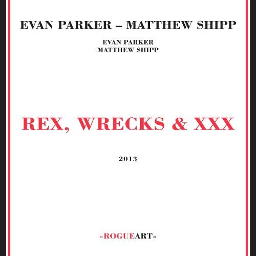 Rex, Wrecks & XXX [CD]