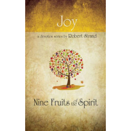 Nine Fruits Of The Spirit- Joy