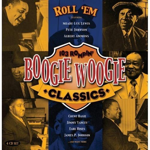 Roll Em: 103 Rompin Boogie Woogie Classics [CD]