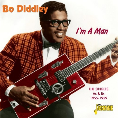 I'm A Man - The Singles As & Bs 1955-1959 ORIGINAL RECORDINGS REMASTERED