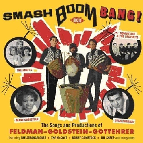 Smash Boom Bang! The Songs and Productions of Feldman-Goldstein-Gottehrer [CD]