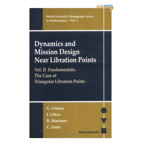 Dynamics and Mission Design Near Libration Points, Vol. II: Fundamentals: The Case of Triangular Libration Points