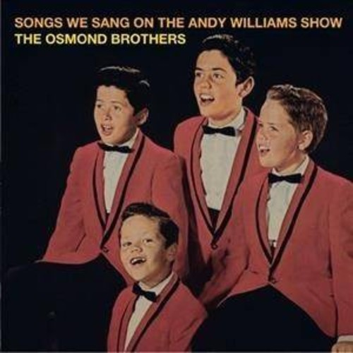 Osmond Brothers - Songs We Sang On The Andy Williams Sh (CD)
