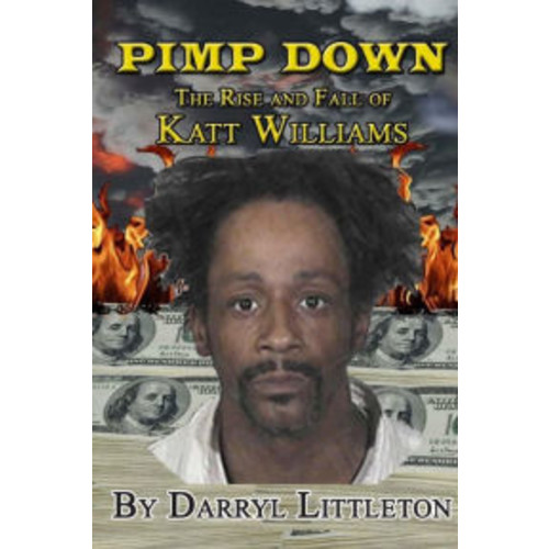 Pimp down: the Rise and Fall of Katt Williams