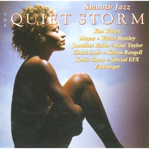 Smooth Jazz - The Quiet Storm