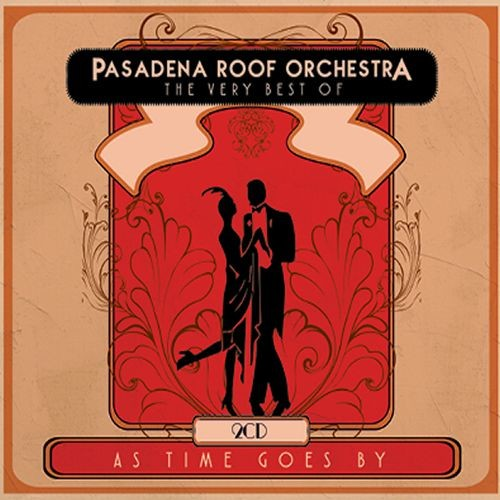 As Time Goes By: The Very Best of Pasadena Roof Orchestra [CD]