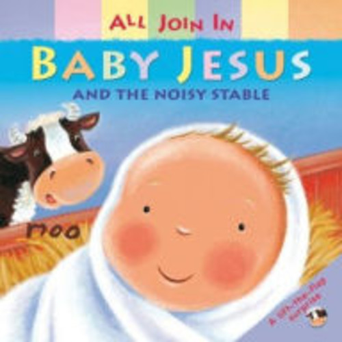 All Join In: Baby Jesus and the Noisy Stable