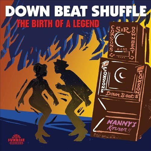 Downbeat Shuffle: The Birth of a Legend [CD]