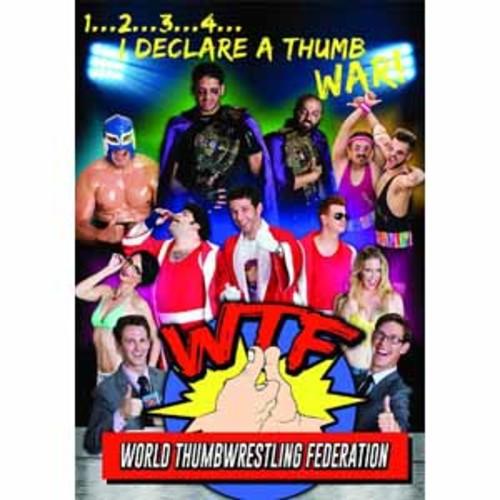 WTF: World Thumbwrestling Federation [DVD]