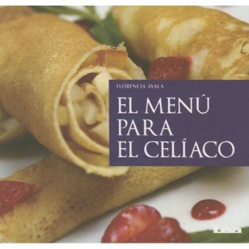 El menu para el celiaco (Paperback)