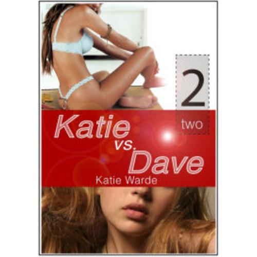 Katie vs Dave