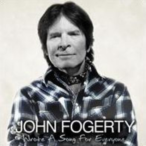 Wrote A Song For Everyone (John Fogerty)