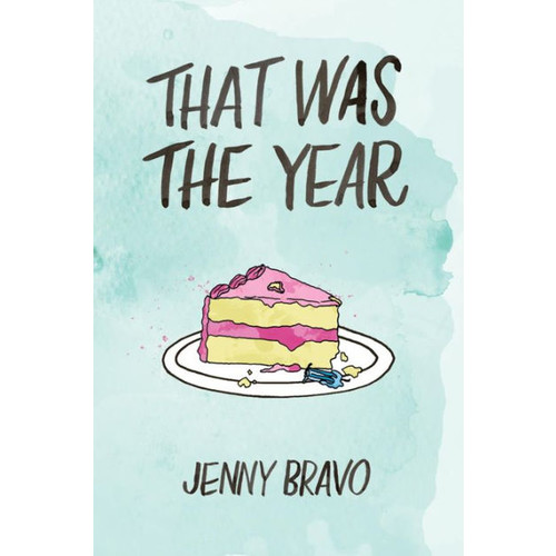 That Was the Year (The Moments Series, #4)