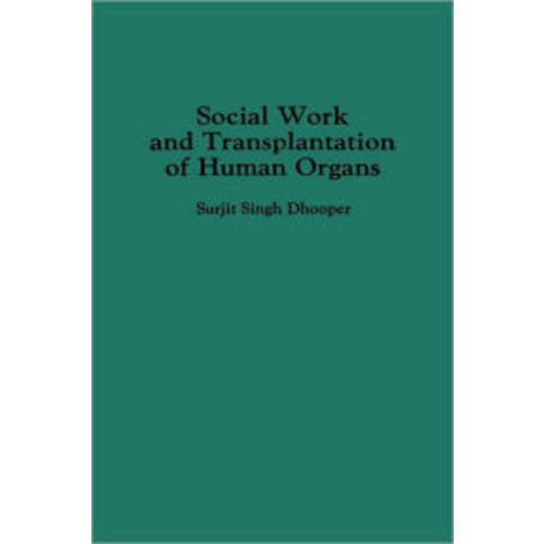 Social Work and Transplantation of Human Organs