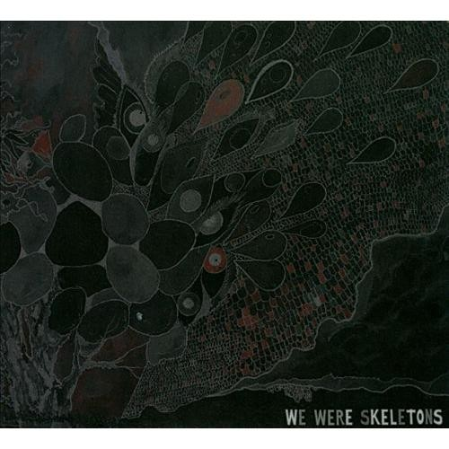 We Were Skeletons [CD]