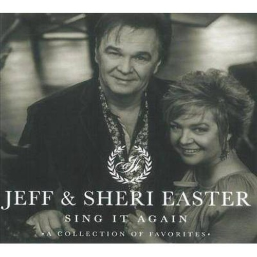 Jeff and Sheri Easter - Sing It Again [Audio CD]